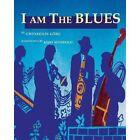 I Am the Blues by Gwyn Gorg (Paperback / softback, 2012)