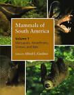 Mammals of South America: v. 1: Marsupials, Xenarthrans, Shrews, and Bats by The University of Chicago Press (Hardback, 2008)