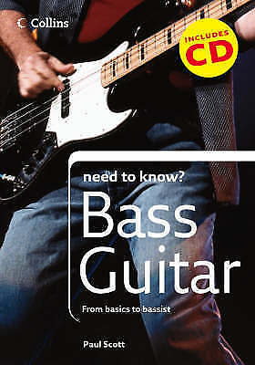 Collins Need to Know? Bass Guitar: From Basics to Bassist