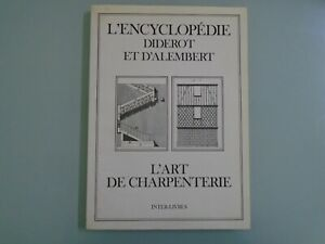 ENCYCLOPEDIE-DIDEROT-ET-D-ALEMBERT-L-ART-DE-CHARPENTERIE
