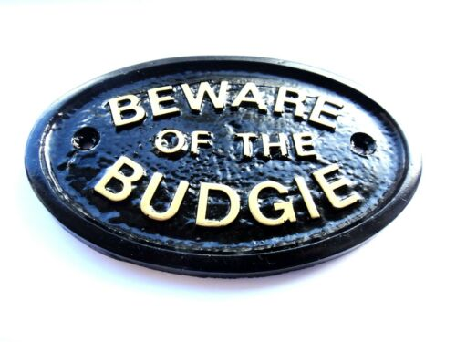 """/""""BEWARE OF THE BUDGIE/"""" BLACK HOUSE DOOR PLAQUE BIRD CAGE SIGN BRAND NEW"""