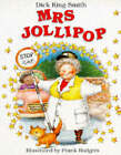 Mrs. Jollipop by Dick King-Smith (Paperback, 1996)