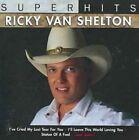 Super Hits by Ricky Van Shelton (CD, Apr-2007, Sony Music Distribution (USA))