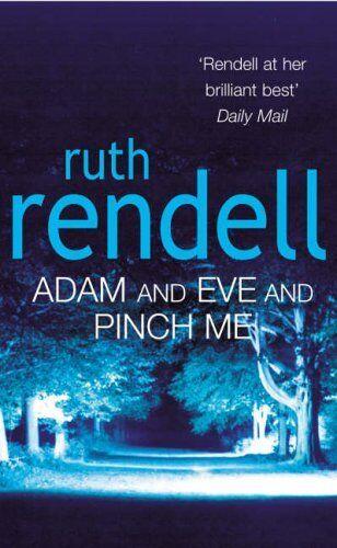 1 von 1 - Ruth Rendell ___ Adam And Eve And Pinch Me ___BRANDNEU __ PORTOFREI GB