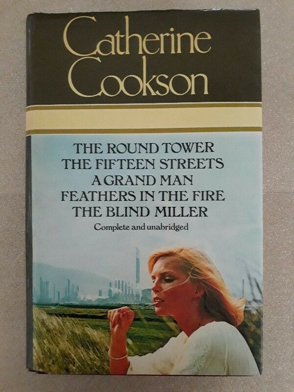 The Round Tower, The Fifteen Streets, A Grand Man, Feathers In The Fire, The Blind Miller - Cookson.