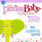 The Praise Baby Collection: My Father's World by The Baby Praise Collection (CD, Jan-2007, Brentwood Records)