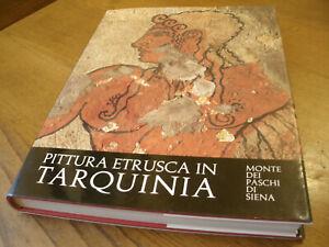 Pittura Etrusca in Tarquinia - Mario Moretti 102 Immagini 151 Pag. Anno 1974