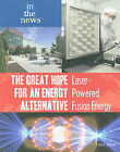 The Great Hope for an Energy Alternative: Laser-Powered Fusion Energy by Carol Hand (Paperback / softback, 2010)