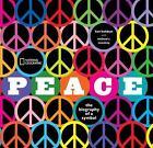 Peace : The Biography of a Symbol by Ken Kolsbun (2008, Hardcover)