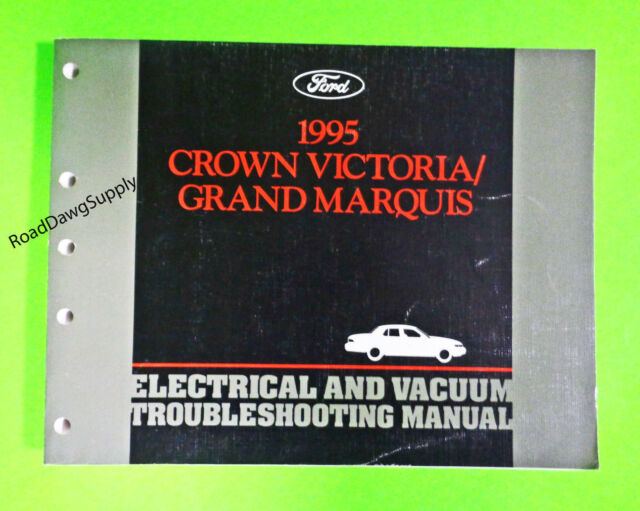 1995 Crown Victoria Grand Marquis Electrical Wiring