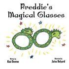 Freddie's Magical Glasses 9781456015343 by Kiwi Denton Paperback