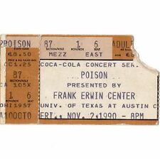 POISON  Concert Ticket Stub AUSTIN TEXAS 11/2/90 ERWIN FLESH AND BLOOD TOUR Rare