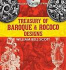 Treasury of Baroque and Rococo Designs by William Bell Scott (Paperback, 2010)