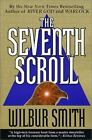 Novels of Ancient Egypt: The Seventh Scroll by Wilbur Smith (2001, Paperback)