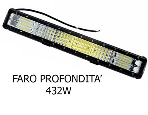 FARO BARRA SUPPLEMENTARE PROFONDITA/' AUTO FUORISTRADA 12V 432W 6500K IP68 CAMPER
