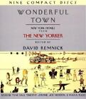 Wonderful Town : New York Stories from the New Yorker by David Remnick (2000, CD, Abridged)