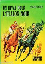 Un rival pour l'Etalon Noir / Walter FARLEY // Bibliothèque Verte