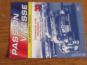 $$$ Fascicule Passion de la vitesse N°32 Courage C52 Peugeot 2000