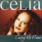 Carry Me Home by Celia (CD, Aug-2010, CD Baby (distributor))