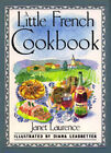 A Little French Cookbook by Janet Laurence (Hardback, 1989)