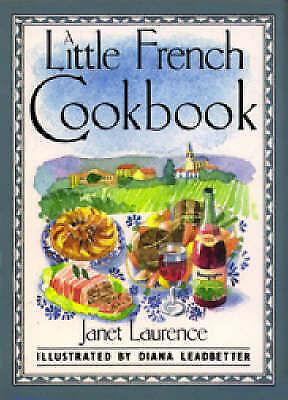 """AS NEW"" A Little French Cookbook (International little cookbooks), Laurence, Ja"