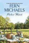 Perfect Match by Fern Michaels (Hardback, 2015)
