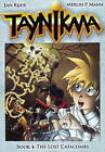 Taynikma: Book 4: Lost Catacombs by Merlin P. Mann, Jan Kjaer (Paperback, 2009)