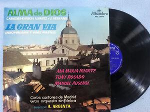 Alma Von Dios LP Die Gran Via Vinyl Sainete Operette Alhambra 1959 Madrid