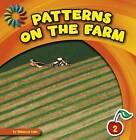 Patterns on the Farm by Rebecca Felix Rebecca Felix, Rebecca Felix (Hardback, 2015)