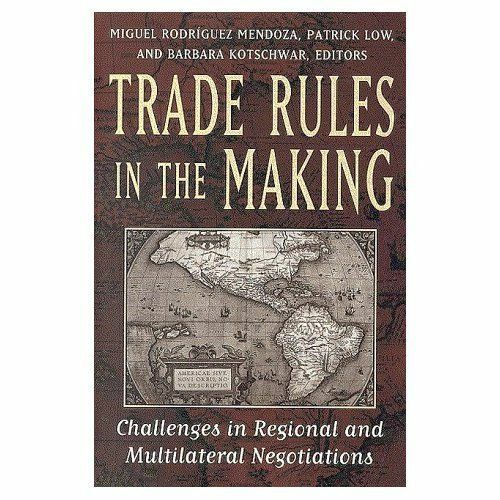 1 of 1 - Trade Rules in the Making: Challenges in Regional and Multilateral Negotiations,