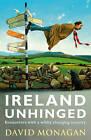 Ireland Unhinged by David Monagan (Paperback, 2011)