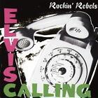 Elvis Calling von Rockin Rebels (2015)