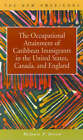 The Occupational Attainment of Caribbean Immigrants in the United States, Canada, and England by Melonie P. Heron (Hardback, 2001)