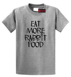 d98b432c758038 Eat More Rabbit Food T Shirt Funny Vegetarian Vegan Health Food ...