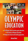 Olympic Education by Roland Naul (Paperback, 2008)