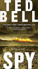 Spy by Ted Bell (Paperback, 2007)