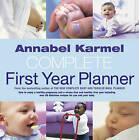 Annabel Karmel's Complete First Year Planner by Annabel Karmel (Hardback, 2003)