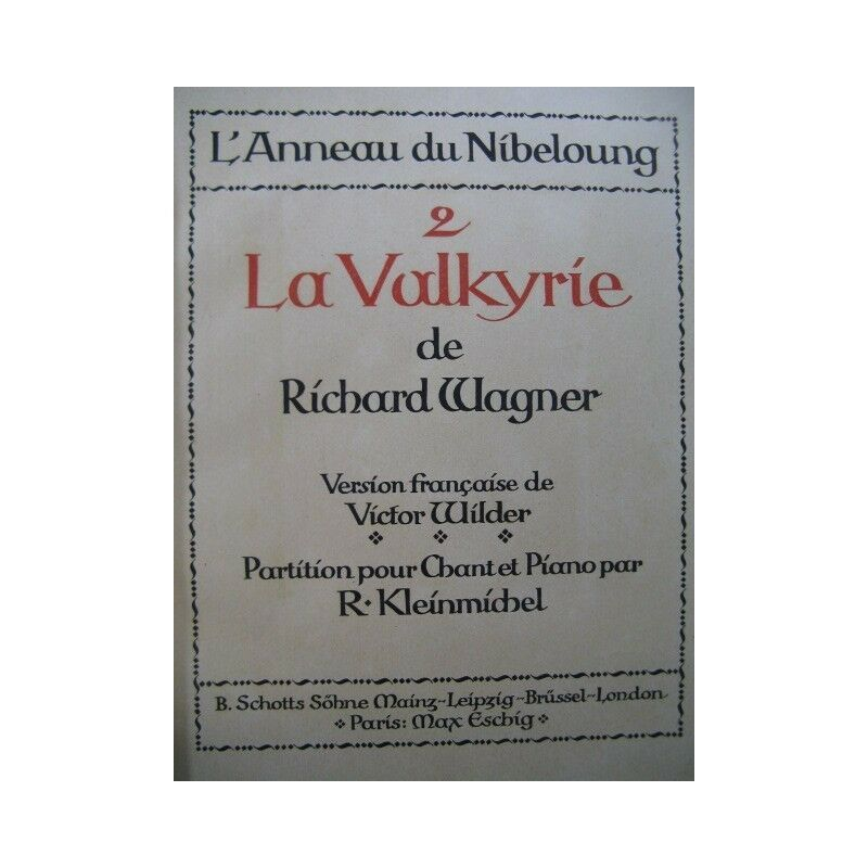 WAGNER Richard La Valkyrie Opéra Piano Chant XIXe partition sheet music score