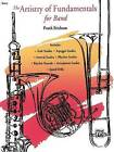 The Artistry of Fundamentals for Band: Conductor's Score, Conductor Score by Frank Erickson (Paperback / softback, 1992)