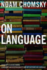 On Language: Chomsky's Classic Works, Language and Responsibility and Reflections on Language by Noam Chomsky (Paperback, 1998)