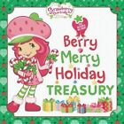 Berry Merry Holiday Treasury by Grosset & Dunlap (Hardback, 2014)