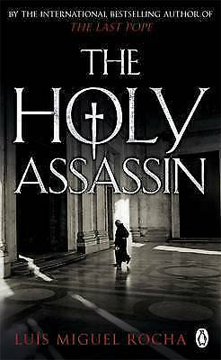 """""""AS NEW"""" Rocha, Luis Miguel, The Holy Assassin, Paperback Book"""