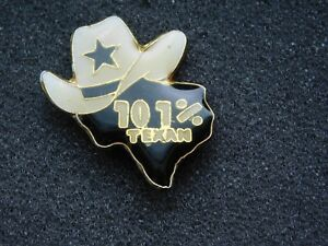 VINTAGE METAL PIN  101% TEXAN COWBOY HAT