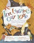 For Laughing out Loud: Poems to Tickle Your Funnybone by Jack Prelutsky (Hardback, 2002)