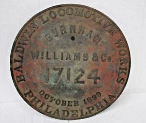 Builders-Plate-Baldwin-Locomotive-Works-Philadelphia-17124-October-1899-RARE