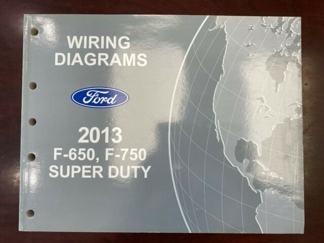 2013 Ford F650/750 SUPER DUTY Wiring Diagram | eBay