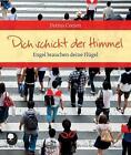 Dich schickt der Himmel von Petrus Ceelen (2014, Taschenbuch)