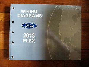 2013 Ford Flex Electrical Wiring Diagram Service Shop Dealer Repair Manual Ebay