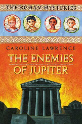 1 of 1 - The Roman Mysteries: The Enemies of Jupiter: Book 7,Caroline Lawrence