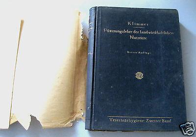 Clever Klimmer:fütterungslehre Der Landwirtschaftlichen Nutztiere 1921 Veterinärhygiene Sonstige Bauer